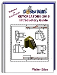 KeyCreator 2015 Introductory Guide - by Walt Silva